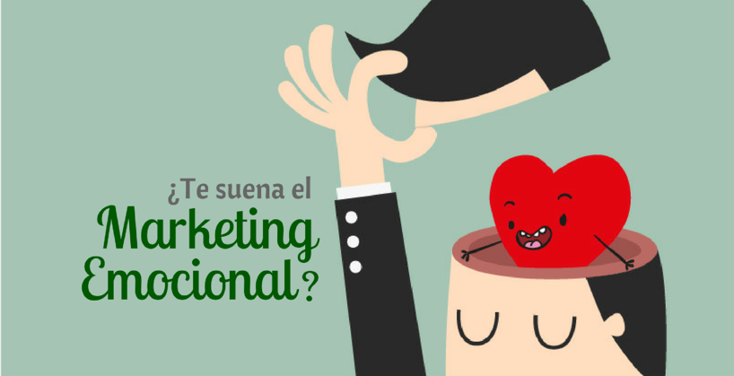 te suena el marketing emocional